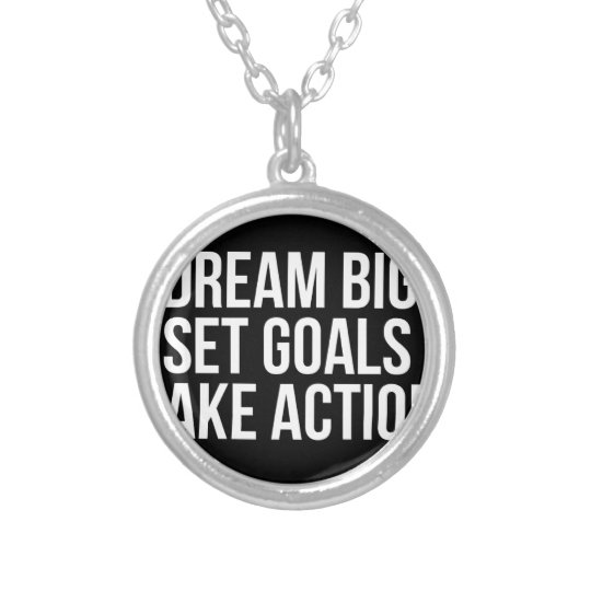 Dream Big Set Goal Take Action Motivational Quote Silver Plated Necklace