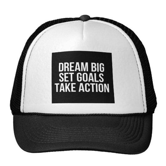 Dream Big Set Goal Take Action Motivational Quote Trucker Hat