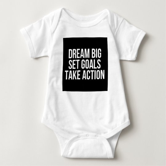 Dream Big Set Goals Take Action Motivational Quote Baby Bodysuit