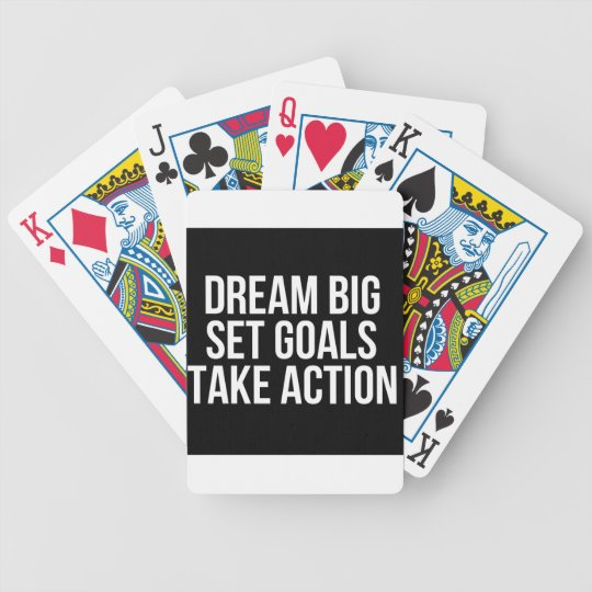 Dream Big Set Goals Take Action Motivational Quote Bicycle Playing Cards