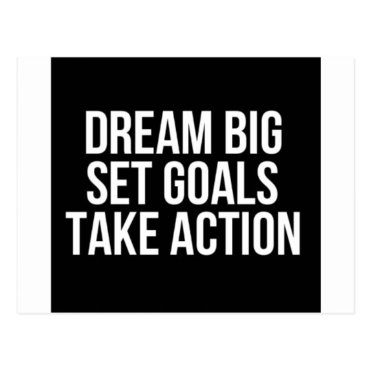 Dream Big Set Goals Take Action Motivational Quote Postcard