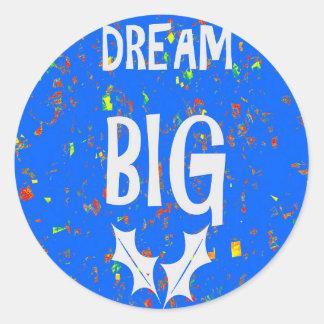 DREAM BIG wisdom script text motivational GIFTS Round Stickers