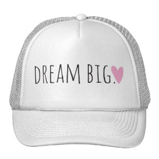 Dream Big with Heart Trucker Hat
