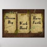 Dream Big- Work Hard- Have Faith- Print