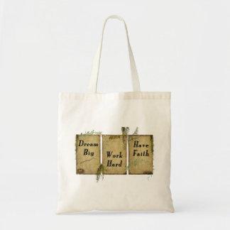 Dream Big- Work Hard- Have Faith- Tote Bag