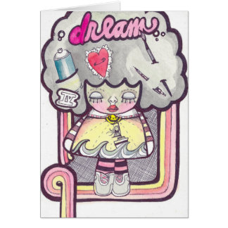 Dream Card! Blank inside Card