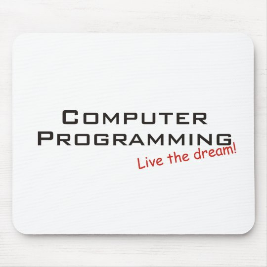 Dream / Computer Programming Mouse Pad