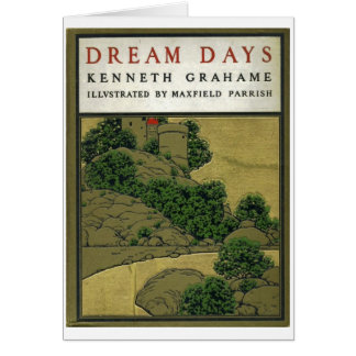 Dream Days Book Cover, illustrated by Maxfield Par Card