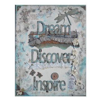 Dream, Discover, Inspire Mixed Media | Poster