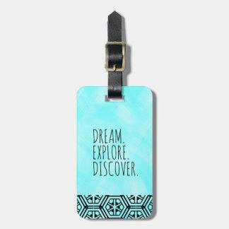 Dream. Explore. Discover. - Travel, Tribal, Blue Luggage Tag