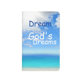 Dream God's Dreams Customizable Ocean View Journal
