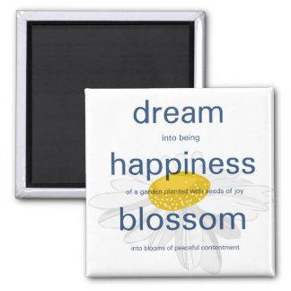 Dream, Happiness, Blossom Square Magnet