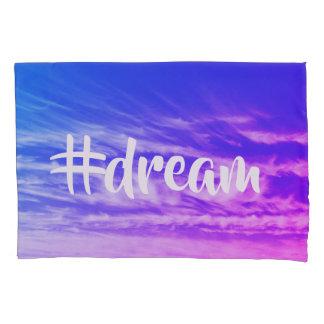 Dream Hashtag Pillowcase