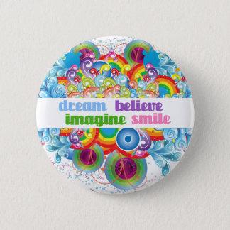 dream imagine believe smile 2 inch round button