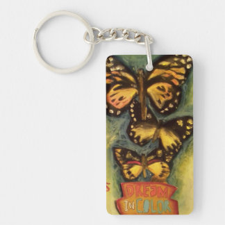 Dream In Color Single-Sided Rectangular Acrylic Keychain