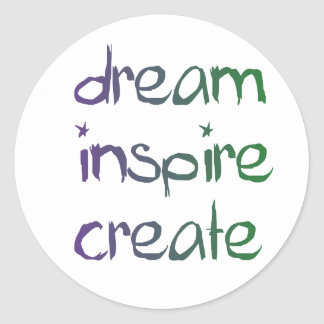 Dream, Inspire, Create Inspirational Stickers