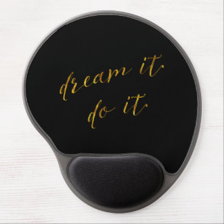 Dream It Do It Quote Faux Gold Foil Quotes Sparkly Gel Mouse Pad