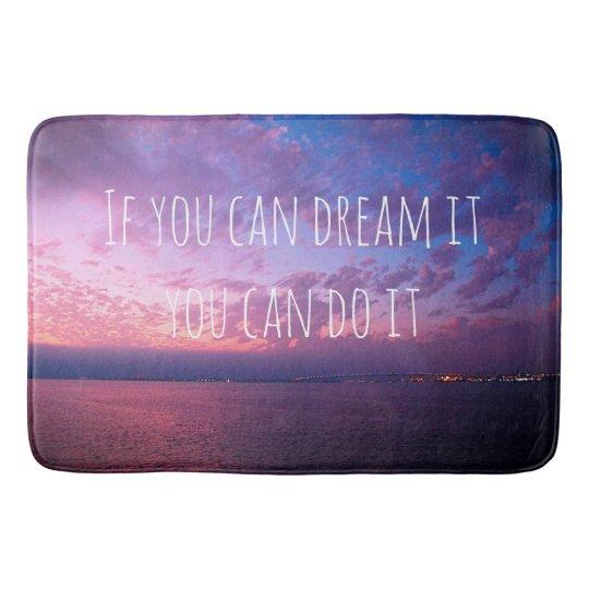 """Dream it"" quote purple sunset photo bath mat"