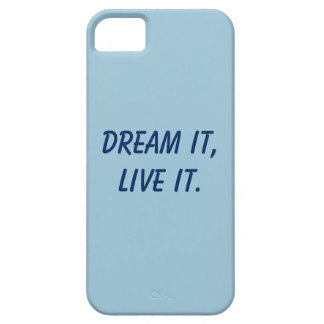 Dream it slogan Iphone case