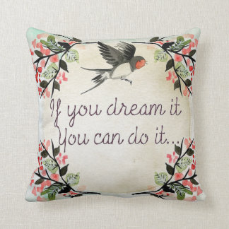 Dream it throw pillow
