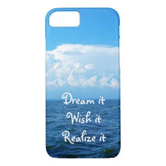 Dream it wish it Realize it quote sea design iPhone 7 Case
