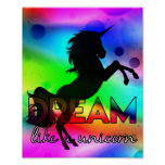 Dream Like a Unicorn! - Bright, colourful design Poster
