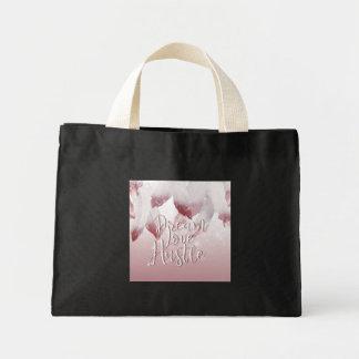 Dream Love Hustle Mini Tote Bag