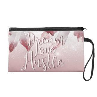 Dream Love Hustle Wristlet