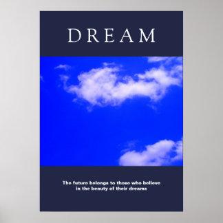 Dream Motivational Clouds, Blue Sky Attitude Poster