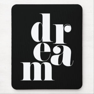 Dream Motivational Quote Mouse Pad