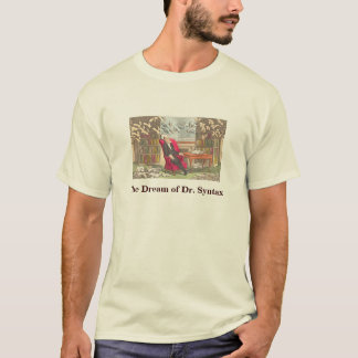 Dream of Dr. Syntax by Thomas Rowlandson T-Shirt