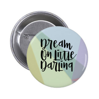 Dream On Button