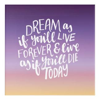 "Dream Quote Acrylic Wall Art, 12"" x 12"" Acrylic Print"