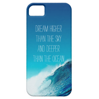 Dream quote iPhone 5 case Ocean waves