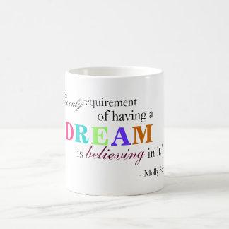Dream Quote Mug