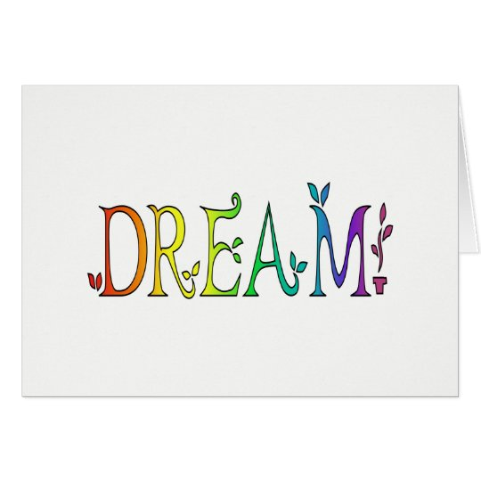 DREAM Rainbow Colourful Card