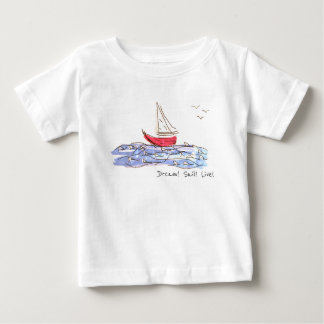 Dream Sail Live Sea Boat Seagulls Baby T-Shirt