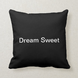 Dream Sweet Throw Pillow