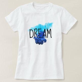 Dream T - Shirt