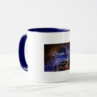 Dream. Try. Do Good. Mug