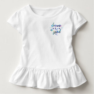 Dream. Try. Do Good. Toddler T-shirt