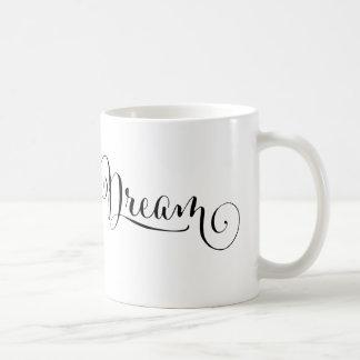 Dream Typography Coffee Mug