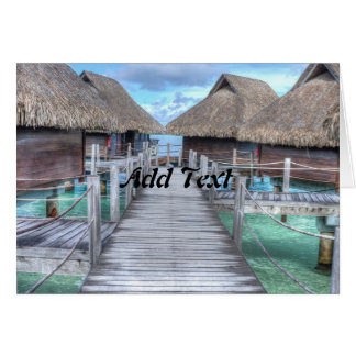 Dream Vacation Bora Bora Overwater Bungalows Card