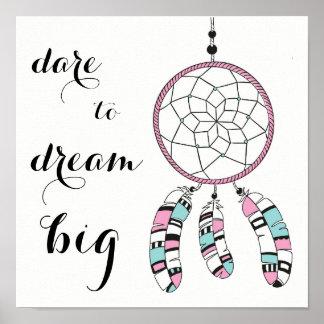"""Dreamcatcher """"Dare to dream big"""" quote poster"""