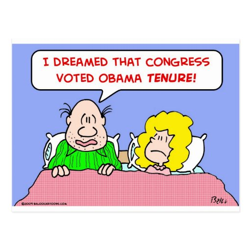 dreamed congress voted obama tenure post card