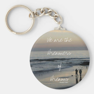 Dreamers of Dreams Keychain