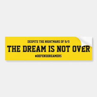 Dreamers Support Bumper Sticker