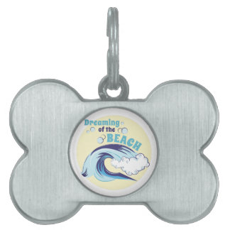 Dreaming Of Beach Pet Tags