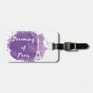Dreaming of Paris - Luggage Tag