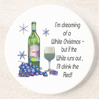 Dreaming of White Christmas, Funny Wine Art Gifts Coaster
